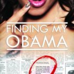 Finding My Obama Web Series Ends Season One Leaving Viewers Hooked
