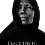 """Documentary """"BLACK INSIDE: Three Women's Voices"""" Wins Grand Prix Award at the Deauville Green Awards 2013"""