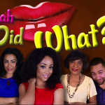 Sistah Did What? Female-friendly Comedy Web Series Launched By a Brutha